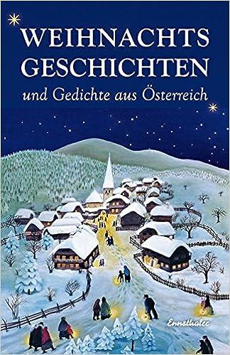 Weihnachtsgeschichten Und Gedichte Aus österreich Amazonde