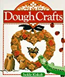 img - for Dough Crafts by Isolde Kiskalt (1992-12-31) book / textbook / text book