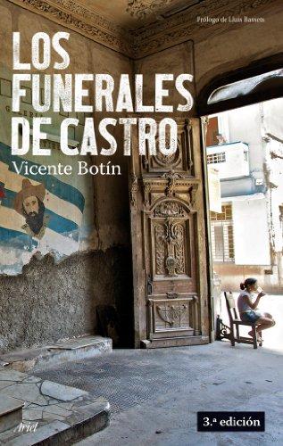 Los funerales de Castro (Spanish Edition) by [Botín, Vicente]