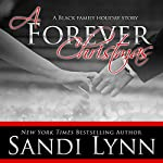 A Forever Christmas: A Black Family Holiday Story | Sandi Lynn