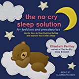 #7: The No-Cry Sleep Solution for Toddlers and Preschoolers: Gentle Ways to Stop Bedtime Battles and Improve Your Child's Sleep