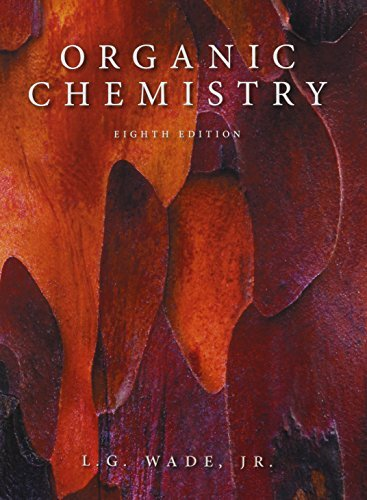 Organic Chemistry with Mastering Chemistry and Solution Manual (8th Edition) by Leroy G. Wade (2012-06-01)