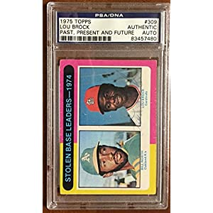 1975 Topps #309 Stolen Base Leaders/Bill North/Lou Brock Autographed Signed PSA/DNA Authentic Auto