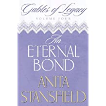Gables of Legacy, Vol. 4: An Eternal Bond