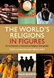 The World's Religions in Figures - An Introductionto International Religious Demography