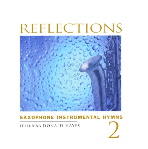 Reflections 2: Saxophone by Light Records