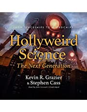 Hollyweird Science: The Next Generation: From Spaceships to Microchips