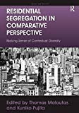img - for Residential Segregation in Comparative Perspective: Making Sense of Contextual Diversity (Cities and Society) by Kuniko Fujita (2012-08-15) book / textbook / text book