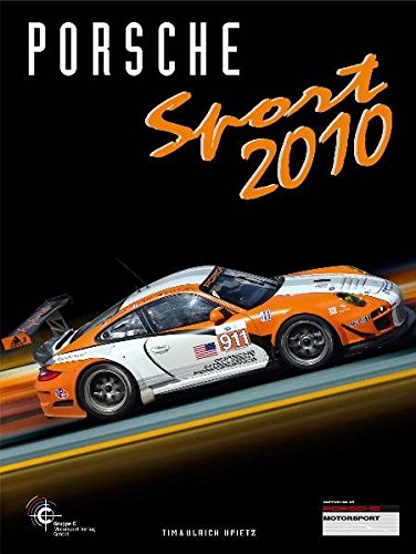 Porsche Sport 2010 (Porsche Motorsport)