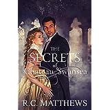 The Secrets of Chateau Swansea