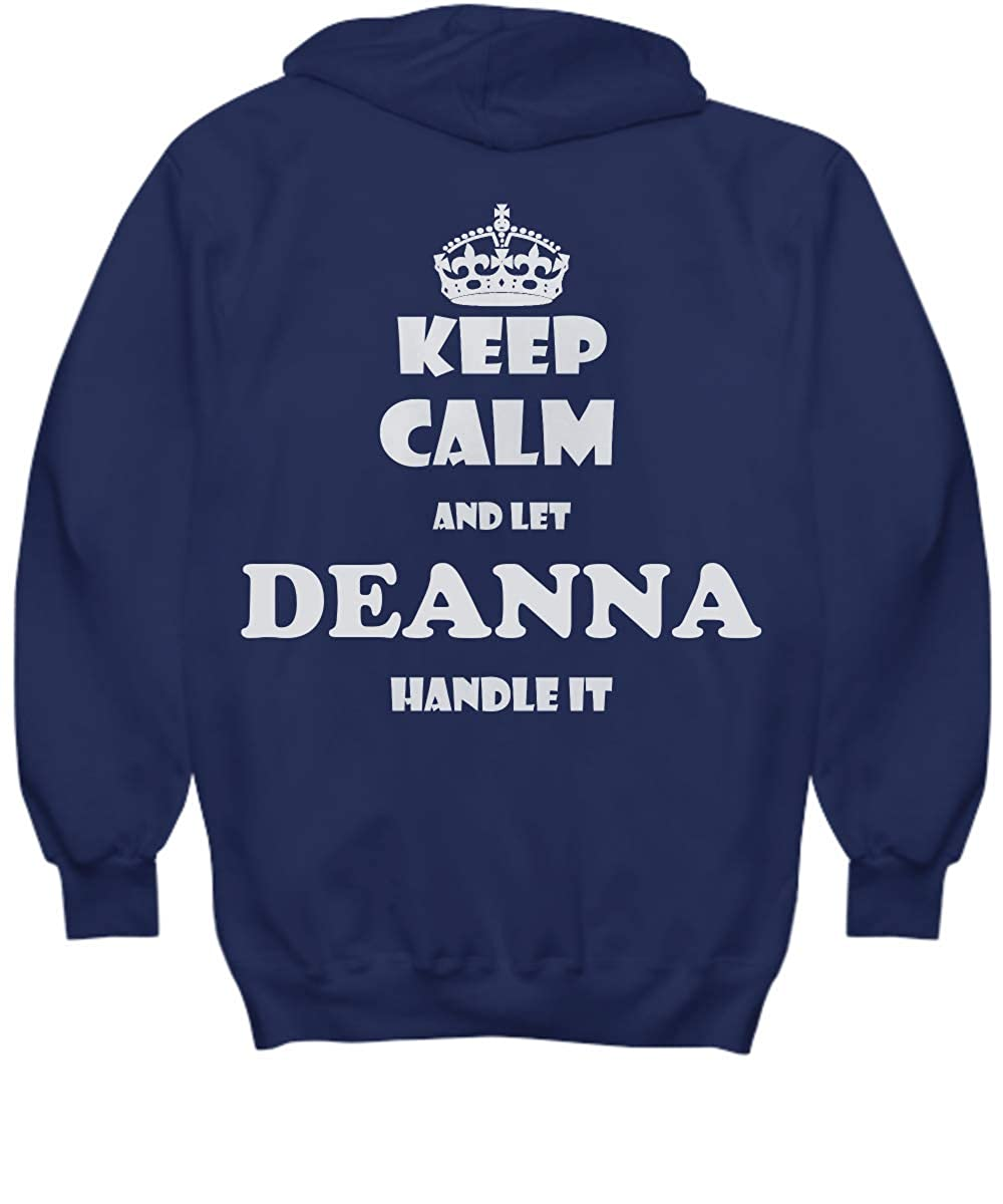 2 Sides Keep Calm and LET Deanna Handle IT with Default Size 2XL White