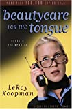 Beauty Care for the Tongue, LeRoy Koopman, 0825430372