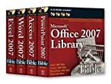 img - for Office 2007 Library: Excel 2007 Bible, Access 2007 Bible, PowerPoint 2007 Bible, Word 2007 Bible by Walkenbach, John, Wempen, Faithe, Tyson, Herb, Prague, Cary (2007) Paperback book / textbook / text book
