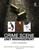 img - for Crime Scene Unit Management: A Path Forward book / textbook / text book