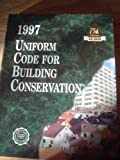 Uniform Code for Building Conservation, 1994, International Code Council Staff, 1884590977