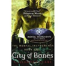 City of Bones (Mortal Instruments): 1 by Cassandra Clare (2007) Paperback
