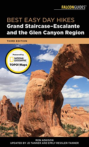 R.e.a.d Best Easy Day Hikes Grand Staircase-Escalante and the Glen Canyon Region<br />[R.A.R]
