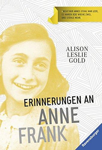 Erinnerungen an Anne Frank (Ravensburger Taschenbücher)