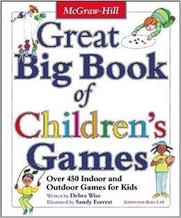Great Big Book of Children\'s Games: Over 450 Indoor & Outdoor Games ...