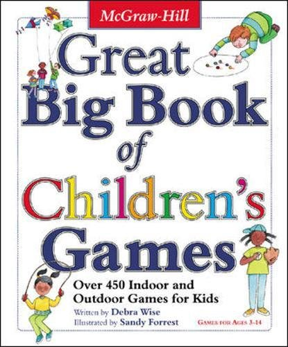 Great Big Book of Children's Games: Over 450 Indoor & Outdoor Games