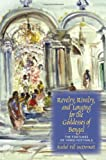 Revelry, Rivalry, and Longing for the Goddesses of Bengal : The Fortunes of Hindu Festivals, McDermott, Rachel Fell, 0231129181