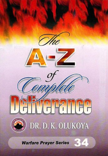 The a z of complete deliverance kindle edition by dr d k the a z of complete deliverance by olukoya dr d k fandeluxe Gallery