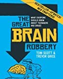 The Great Brain Robbery, Tom Scott and Trevor Grice, 1741146402