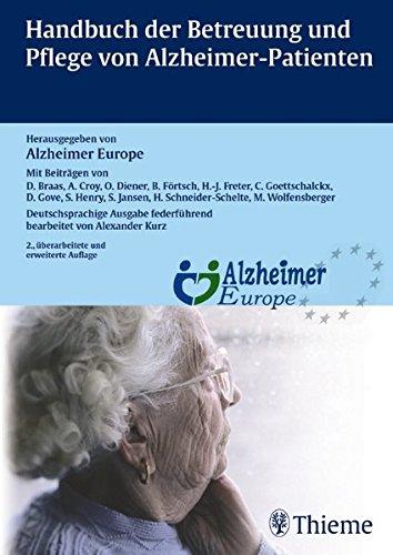 Handbuch der Betreuung und Pflege von Alzheimer-Patienten