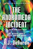The Andromeda Incident, R. J. Denardo, 1618971484