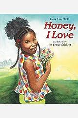 Honey, I Love Paperback
