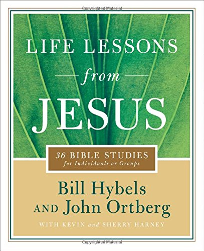Life Lessons from Jesus: 36 Bible Studies for Individuals or Groups pdf epub