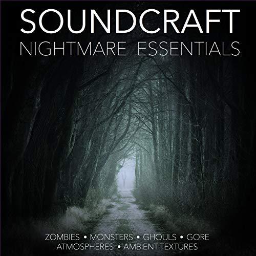 Soundcraft Nightmare Essentials (Zombies, Monsters, Ghouls, Gore, Atmospheres, Ambient Textures)