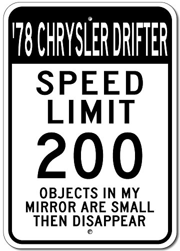 Drifter Speed Shop - The Lizton Sign Shop 1978 78 Chrysler Drifter Speed Limit 200 Aluminum Street Sign - 10