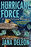 Hurricane Force (A Miss Fortune Mystery) (Volume 7)