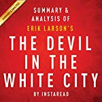 The Devil in the White City by Erik Larson: Summary & Analysis |  Instaread