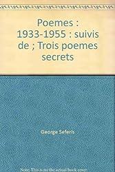 Poemes 1933-1955 suivis De Trois Poemes Secrets