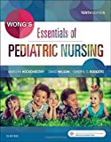 Wong's Essentials of Pediatric Nursing, 10e