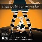 Alice no País das Maravilhas [Alice in Wonderland] Audiobook by Lewis Caroll Narrated by Simone Silvério, Marcio Brodt, Isadora Ferrite, Gabriela Rocha, Ricardo Paim, Angela Couto