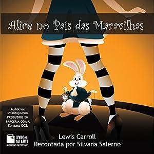 Alice no País das Maravilhas [Alice in Wonderland] Audiobook
