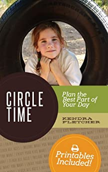 Circle Time: Plan the Best Part of Your Day by [Fletcher, Kendra]