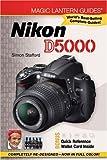 Magic Lantern Guides: Nikon D5000, Simon Stafford, 1600596185