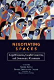 Negotiating Spaces : Legal Domains, Gender Concerns, and Community Constructs, Agnes, Flavia and Majlis, 0198076630