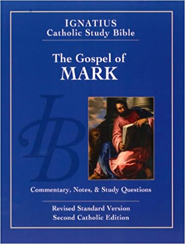 Ignatius Catholic Study Bible: The Gospel According to Mark (2nd Ed.) (Ignatius Catholic Study Bible S)