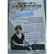 Diary of a Court Reporter