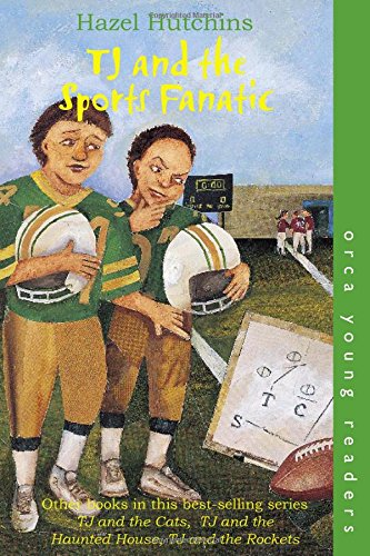 TJ and the Sports Fanatic (Orca Young Readers) pdf
