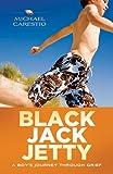 Black Jack Jetty, Michael A. Carestio, 1433807866
