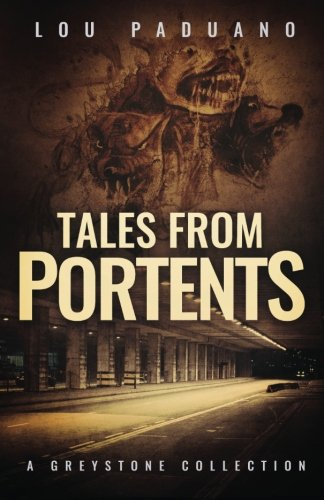 Tales from Portents: A Greystone -
