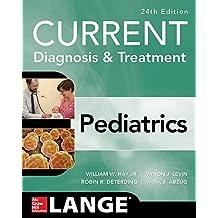 CURRENT Diagnosis and Treatment Pediatrics, Twenty-Fourth Edition