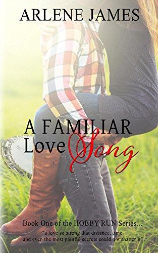A Familiar Love Song (HOBBY RUN Book 1)