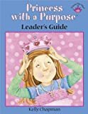 Princess with a Purpose, Kelly Chapman, 0736927433